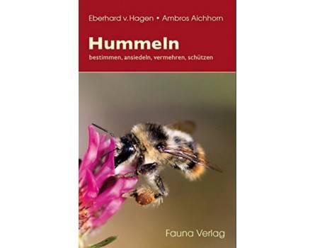 Hummeln: bestimmen, ansiedeln, vermehren, schützen