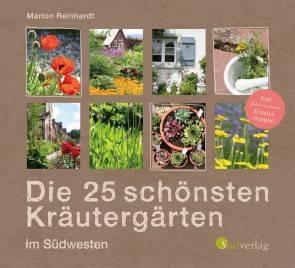 Die 25 schönsten Kräutergärten im Südwesten