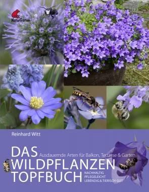Das Wildpflanzen Topfbuch